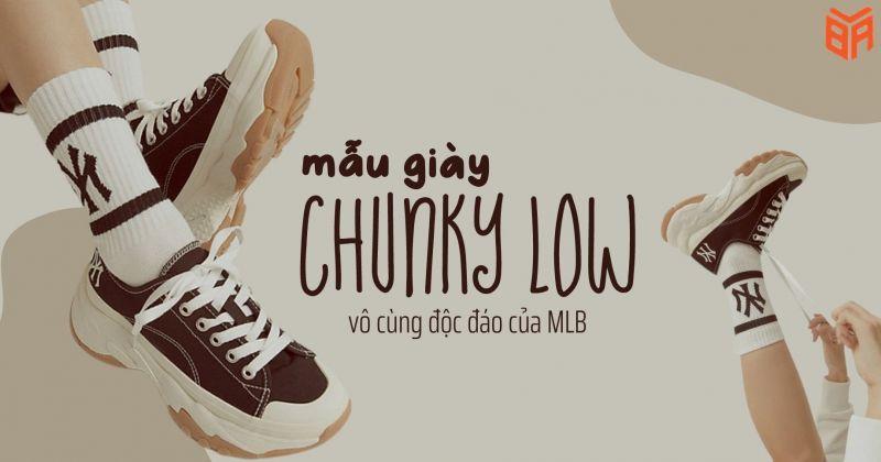 Mẫu giày Chunky Low siêu thời trang