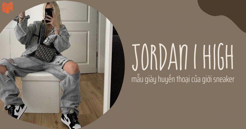 Jordan cổ cao huyền thoại