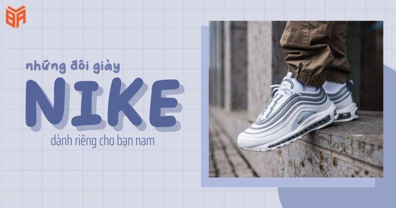 Những đôi giày dành riêng cho phái mạnh