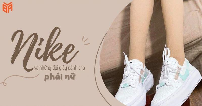 Nike và những đôi giày dành cho phái yếu