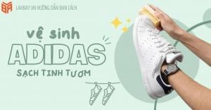 Bật mí các cách vệ sinh giày Adidas cực dễ ngay tại nhà